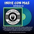 INDIE CON MAS VOL.24 SERGIMAS DJ