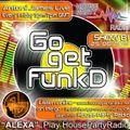 Antoni James presents Go Get FunkD Live on House Party Radio (Live Show 25-06-2021)