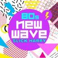 80's New Wave Mix (XLuthor Practice Mix)