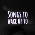 Songs to wake up to - Febrero 25 de 2021