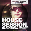 Housesession Radioshow #1028 feat. DJ Wady (25.08.2017)