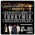 """DJ Scott LaRoc's """"Funky Mix"""" Vol. 29"""