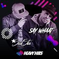 HHP92 SoulStar & Say Whaat [RocThatMix / Germany]