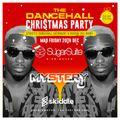 @DJMYSTERYJ | Dancehall Christmas Party | 20/12 Sugar Suite Birmingham