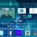 Dj Mv - House And Ukg Show (Friday 22nd January 2021) (Groovelondon Radio)