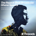 The Repeat Beat Broadcast (Vol2 Ep2) Ghana Special - 06-Mar-19