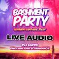 DJ Nate Presents #DJNateLive 004 - Bashment Party Birmingham July 2021 w/ Darkface & English Fire