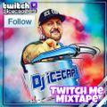 Dj Ice Cap Mixtape Twitch Me