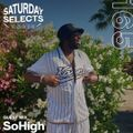 SaturdaySelects Radio #165 ft SoHigh