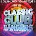 DJ DALLAS SCRATCH CLASSIC CLUB BANGERS