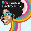 80s FUNK & ELECTRO FUNK