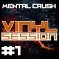 Mental Crush @ Vinyl Session #1 / 2015