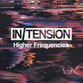 In/Tension presents Higher Frequencies (ep. 6)
