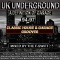 Uk Undeground (A Definition of Garage 94-99 Volume 1) Mixed by F-Swift