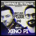 Raffaele Petralia - Mixcloud Episode #14 with GuestDj XENO PI