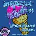 Inspector Frost - Brainfreeze Sessions - Hush FM
