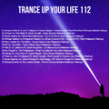 Trance Up Your Life 112 with Peteerson