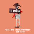 FSRM 17 2021 with BERNARDO CABEZA B2B HARDER  Freaksound Radio Motel