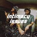 Intimacy Issues 021 - Zokhuma B2B dreamstates [15-01-02021]
