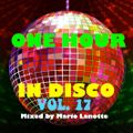 ONE HOUR IN DISCO VOL.17 - DISCO 70's & 80''s