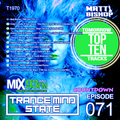 Trance Mind State Episode 071 - T1970 [TOMORROW TRACKS TOP 10]