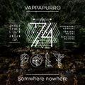 VaPPaPuRRo - Poly 74 (somwhere nowhere) 2020