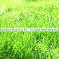 Random raymix 85 - Garden Serpents mix