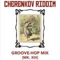 Groove-Hop Mix [Mk. XIII]