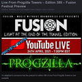 Live From Progzilla Towers - Edition 389 - Fusion Festival Preview