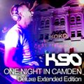 K90 - One Night in Camden (Deluxe Extended Edition)
