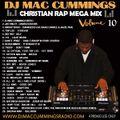 DJ Mac Cummings Christian Rap Mix Vol. 10
