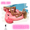 UBERBEATS April 2021 // Rap // Pop // EDM