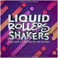 Mr Nitro - Liquid Rollers & Shakers Vol 1