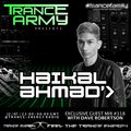 Trance Army pres. Haikal Ahmad (Exclusive Guest Mix Session #118)