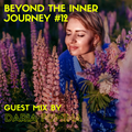 Beyond The Inner Journey #12 - Guest Mix by Daria Fomina