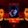 Electro Vessel with Vessbroz Episode 153 ft. Roan Shenoyy