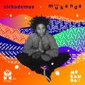 NICKODEMUS x MUKANDA Xclusive Mix x Mixology