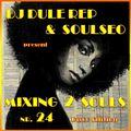 Mixing 2 Souls #24 (Disco Edition)