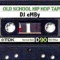 DJ eMBy - Oldschool Blackmix