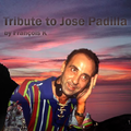 François K -Tribute To José Padilla