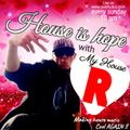House Is Hope (003) On Raverholics Replayed on sunday night's LIVE. W/ Mixcloud's Canadian Top100 DJ