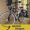 #30 BCN - Zaragoza - Os Meus Descobrimentos