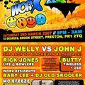 DJ Welly vs John J 2hour back2blackburnback2back PT 1