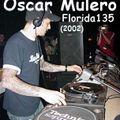 Oscar Mulero - Live @ Florida135,Fraga,Huesca-Spain (Diciembre.2002)