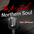 The A-Z Of Northern Soul Episode 4