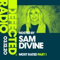 Defected Radio Show - Most Rated Part 1 (Hosted by Sam Divine)