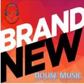Brand NEW House Music Session