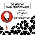 TJ-KiD & Opolopo - The Best of Tokyo Dawn Records