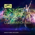 Armin van Buuren - A State Of Trance 1000 (Celebration Mix)