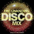 The Unknown Disco Mix by Nagyember